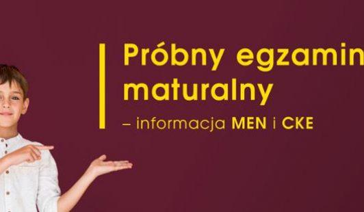 Próbny egzamin maturalny – informacja MEN iCKE