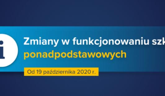 Zmiany wfunkcjonowaniu szkół ponadpodstawowych, placówek wkształceniu zawodowym  będą obowiązywały odponiedziałku, 19 października 2020 r. doczasu obowiązywania strefy  czerwonej nadanym terenie.